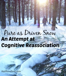 """Pure as Driven Snow"": An Attempt at Cognitive Reassociation"